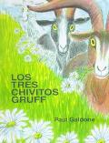 Los Tres Chivitos Gruff/Three Billy Goats Gruff (Spanish Edition)