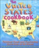 United States Cookbook: Fabulous Foods and Fascinating Facts from All 50 States