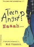 Teen Angst? Naaah... : A Quasi-Autobiography