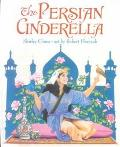 The Persian Cinderella