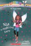 Nia The Night Owl Fairy (Turtleback School & Library Binding Edition) (Rainbow Magic: Night ...
