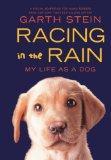 Racing In The Rain (Turtleback School & Library Binding Edition)