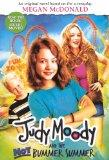 Judy Moody And The Not Bummer Summer (Movie Tie-In Edition) (Turtleback School & Library Bin...