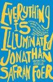 Everything Is Illuminated (Turtleback School & Library Binding Edition)