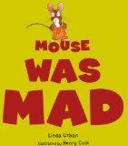 Mouse Was Mad (Turtleback School & Library Binding Edition)