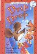 Drip, Drop (I Can Read Book)