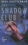 Shadow Club Rising