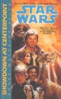 Star Wars: Showdown at Centerpoint (Corellian Trilogy Book 3)