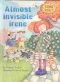 Almost Invisible Irene (Science Solves It)