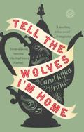 Tell The Wolves I'm Home (Turtleback School & Library Binding Edition)