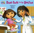 Dora Goes to the Doctor/Dora Goes to the Dentist Deluxe Pictureback