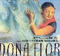 Dona Flor: Un Cuento De Una Mujer Gigante Con Un Gran Corazon (Spanish Edition)