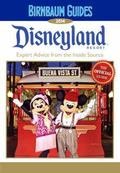 Birnbaum Guides 2014 Disneyland Resort : The Official Guide