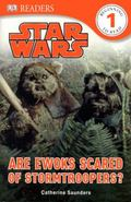 Are Ewoks Scared of Stormtroopers? (DK Readers: Level 1)