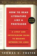 How to Read Literature Like a Professor (Revised)
