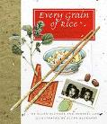 Every Grain of Rice A Taste of Our Chinese Childhood in America