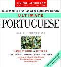 Living Language Ultimate Portuguese Basic-Intermediate Learn to Speak, Read, and Write Portu...