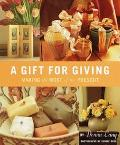 Gift for Giving Making the Most of the Present