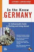Living Language in the Know in Germany An Indispensable Cross-Cultural Guide to Working and ...