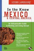 Living Language in the Know in Mexico and Central America An Indispensable Cross-Cultural Gu...