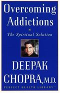 Overcoming Addictions The Spiritual Solution