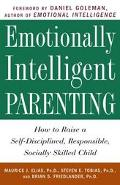 Emotionally Intelligent Parenting How to Raise a Self-Discip
