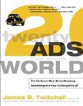 Twenty Ads That Shook the World The Century's Most Groundbreaking Advertising and How It Cha...