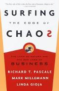 Surfing the Edge of Chaos The Laws of Nature and the New Laws of Business
