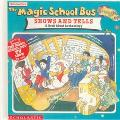 Magic School Bus Shows and Tells