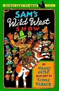 Sam's Wild West Show (Puffin Easy-To-Read)
