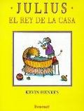 Julius, El Rey De LA Casa/Julius the Baby of the World