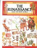 Renaissance and the New World (History of Everyday Things)