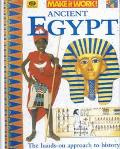 Ancient Egypt (Make It Work! History (Paperback World))
