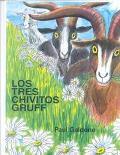 Los Tres Chivitos Gruff / Three Billy Goats Gruff (Spanish Edition)