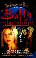 Ghost Roads (Buffy the Vampire Slayer Gatekeeper Trilogy)