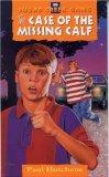 The Case Of The Missing Calf (Turtleback School & Library Binding Edition) (Sugar Creek Gang...
