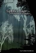 Sigdrifa's Prayer: an Exploration and Exegesis