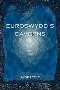 Euroswydd'S Caverns