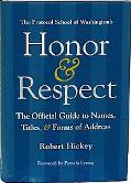 Honor and Respect: The Official Guide to Names, Titles, and Forms of Address