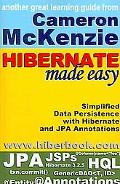 Hibernate Made Easy: Simplified Data Persistence with Hibernate and Jpa (Java Persistence AP...
