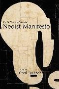 The Neoist Manifesto - Documents Of Neoism - The Neoist Society