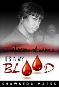 It's in My Blood