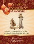 My Family Christmas Book and Memories : Advent and Christmas prayers and activities to build...
