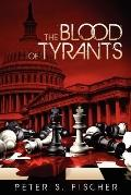 The Blood of Tyrants
