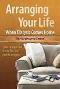 Arranging Your Life When Dialysis Comes Home