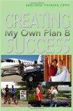 Creating Success: My Own Plan B