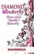 Diamond Butterfly : Share Heal Sparke Shine Fly