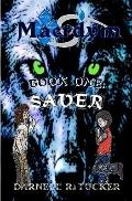 Maerdym : Book One: Saver