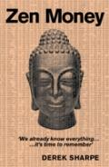 Zen Money : 83 Steps to Zen Success