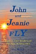 John and Jeanie Fly : Our world and the Law of Attraction